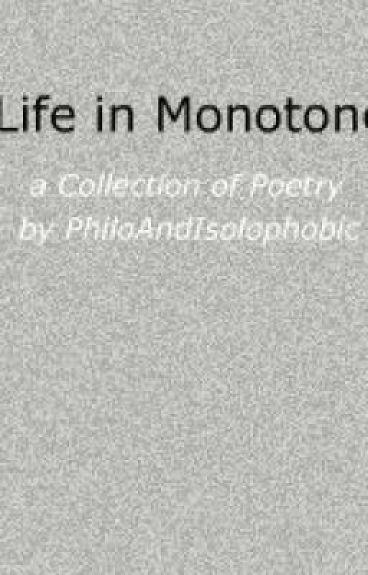 Life in Monotone