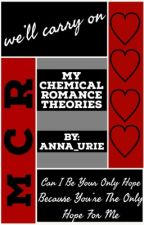 My Chemical Romance Theories (Completed) by anna_urie