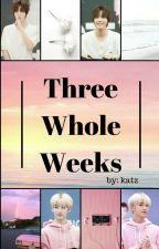 Three Whole Weeks   yuwin   by katzmotelrm