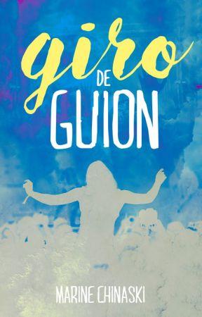 Giro de guion by MarineChinaski