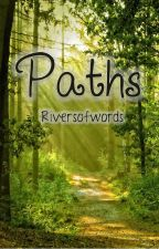 Paths by RiversOfWords