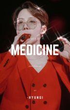 Medicine ➸ jhk ✔️ by -hyungi