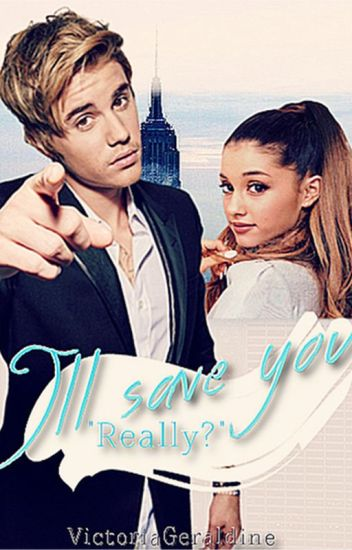 I'll save you - Really? || Justin Bieber. {on summer break}