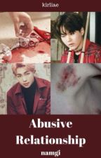 Abusive Relationship | namgi by kirliae