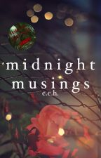 Midnight Musings by ereehu