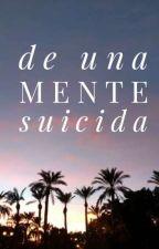 De Una Mente Suicida by pinkie_pie_uwur