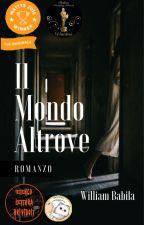 Il Mondo Altrove by WBabila42