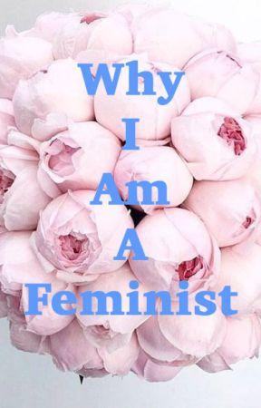 Why I Am Feminist by olixvia