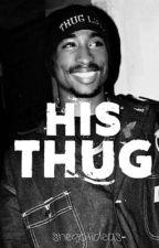 His Thug by shegotideas-