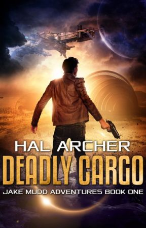 Deadly Cargo, Jake Mudd Adventures Book One, PREVIEW by HalArcher