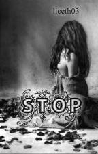 STOP © (terminado) ✔ by liceth03