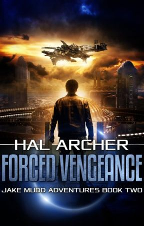 Forced Vengeance, Jake Mudd Adventures Book Two, PREVIEW by HalArcher
