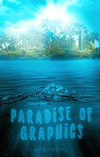 Paradise Of Graphics by AHibridGirl