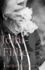 Joint -Fillie by milliebobbybrowm