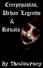∵Creepypastas, Urban Legends & Rituals∴ by TheJourney