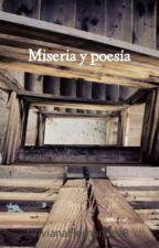 Miseria y poesía by VivianaHernandez8