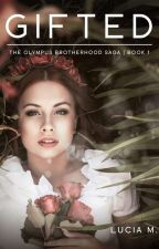 Gifted (The Olympus Brotherhood #1) by awesomegal15
