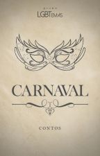 Antologia 1: CARNAVAL (contos LGBT) by LGBTemas