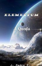 Elementum: A Queda by Pedro097