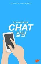 Chat - Yoonseok✔ by moonsibble