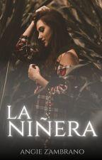 La Niñera [EDITANDO] by Bianchi23