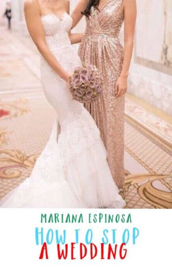 How To Stop A Wedding [TERMINADA]