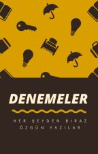 DENEMELER by Egemenucak