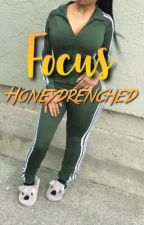 Focus - BWWM by honeydrenched