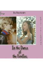 In the Dance of the Fireflies (Vfany Edisi Terjemahan)  by Recrivain