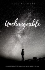 Unchangeable by jakee_nathans