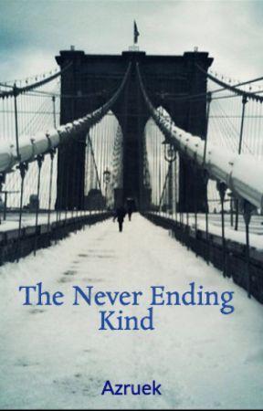 The never ending kind by Azruek
