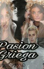 Pasion Griega. 《J.B》 by BieberSwaggy5