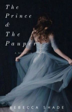 The Prince & The Pauper by Rebecca_Shade