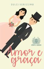 Amor e Graça (Repostando)  by DulciVerissimo
