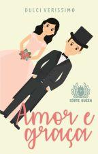 Amor e Graça (Repostando)  by Dulci_022
