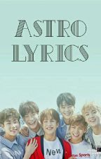 ASTRO Song Lyrics by leistleist143