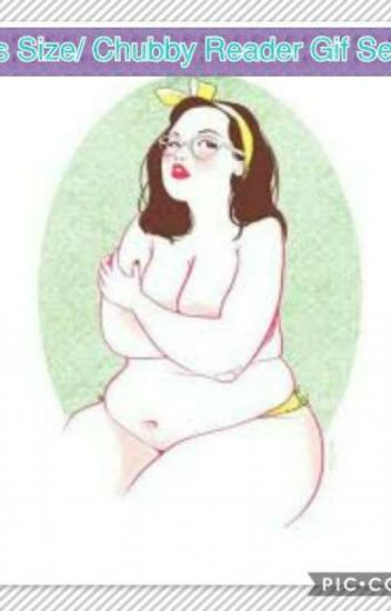 Plus Size/ Chubby Reader Gif Series