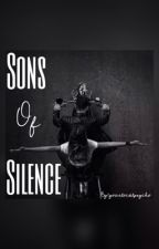 Sons Of Silence  by yourlocalpsycho