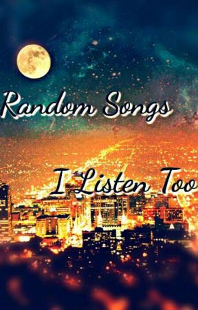 Random songs - LowLife - Poppy - Wattpad