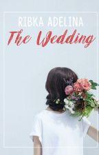 The Wedding: Kumpulan Cerita Pendek by ribkadel