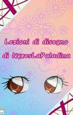 Lezioni di disegno di NyxesLaPaladina by NyxesLaPaladina