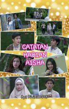Catatan Harian Aisha  by Divinaloa