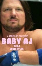 Baby AJ by P1andTJP