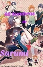60 Sombras de Sarumi by JAPWitch
