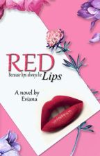 RED LIPS (SLOW UPDATE) by Eviana04_
