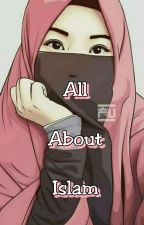 All About ISLAM by NatasyaNovrizky