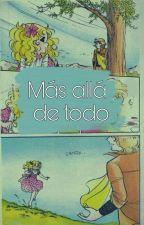 Más Allá De Todo by NatyCoder