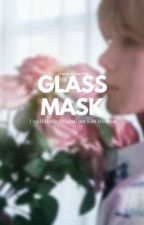 Glass Mask || Minsung; Navinci by jeonginsourire