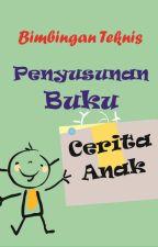 Bimbingan Teknis Penyusunan Buku Cerita Anak by LisMaulina