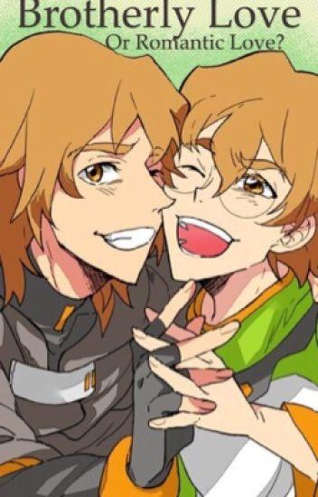 brotherly love or romantic love pidge x matt au gayness wattpad